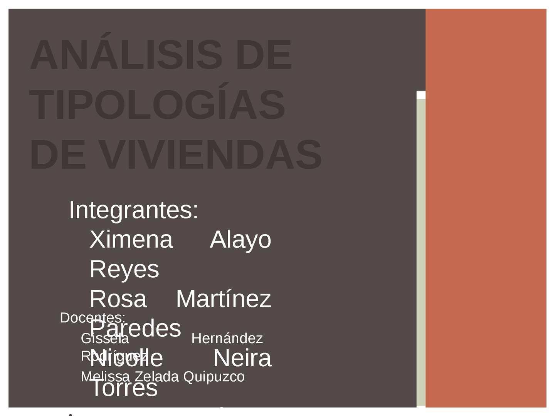ANÁLISIS DE TIPOLOGÍAS DE VIVIENDAS