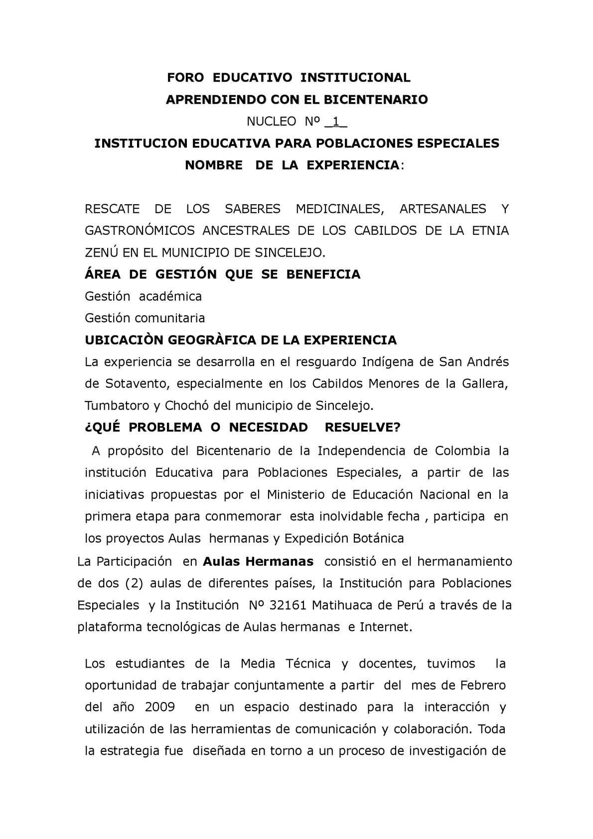 RESCATE DE LOS SABERES MEDICINALES, ARTESANALES Y GASTRONÓMICOS ANCESTRALES DE LOS CABILDOS DE LA ETNIA ZENÚ EN EL MUNICIPIO DE SINCELEJO.