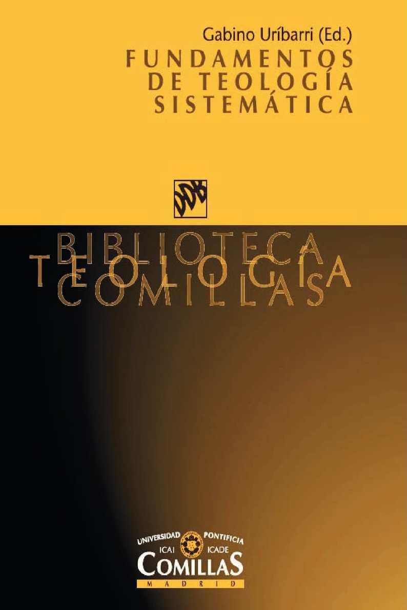Uribarri G. - Fundamentos de Teología Sistemática