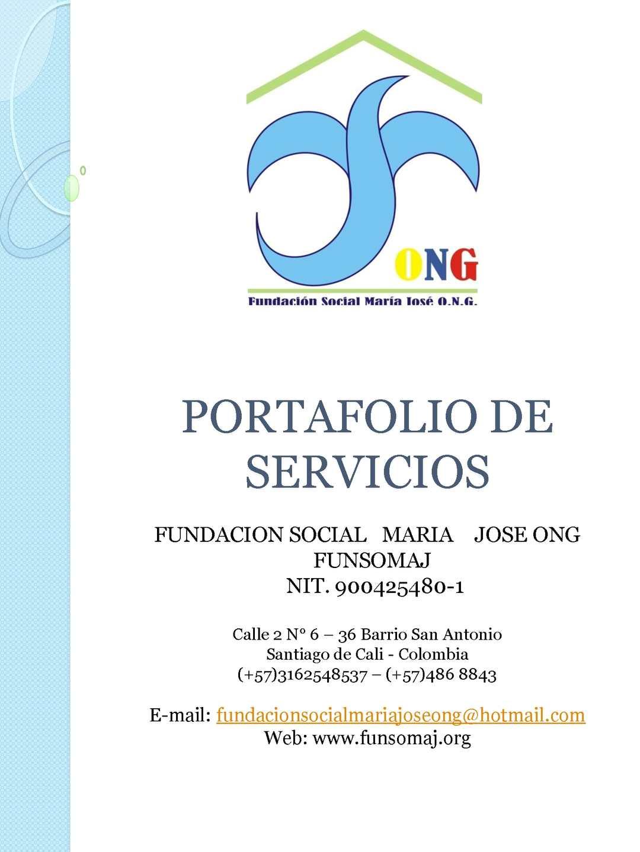 PORTAFOLIO DE SERVICIOS DE LA FUNDACION SOCIAL MARIA JOSE ONG