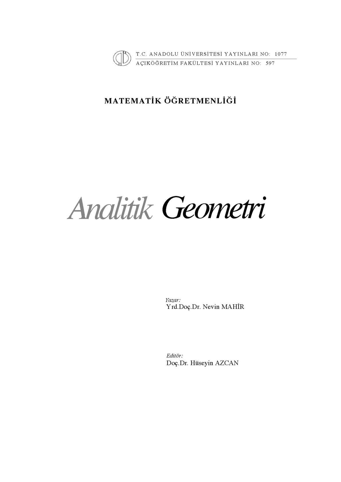 Analitik Geometri - Yrd. Doç. Dr. Nevin Mahir ft Doç. Dr. Hüseyin Azcan
