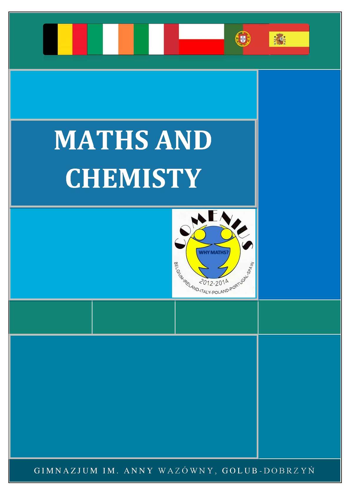 Maths and Chemistry Why Maths Comenius project