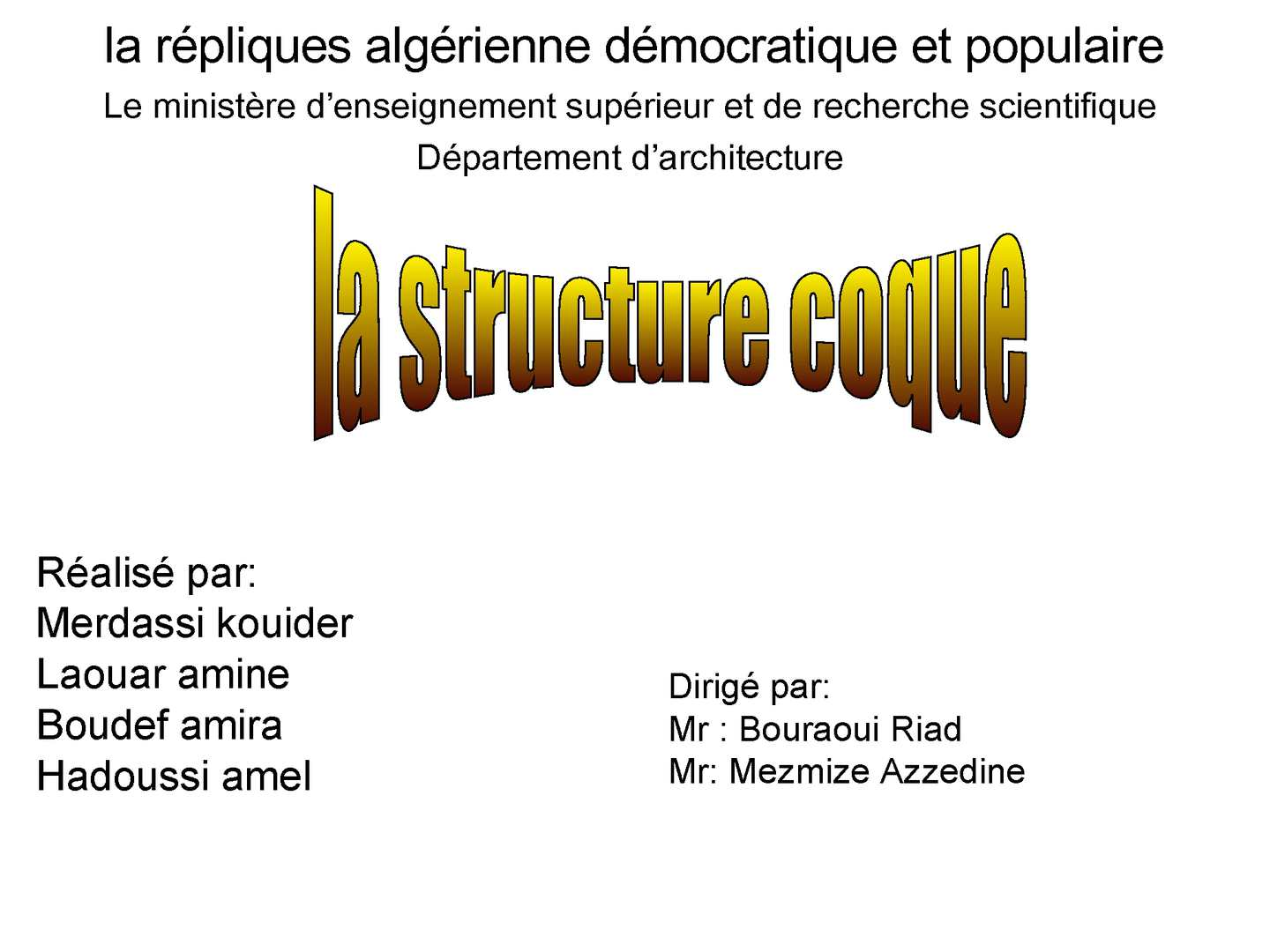 la structure coque