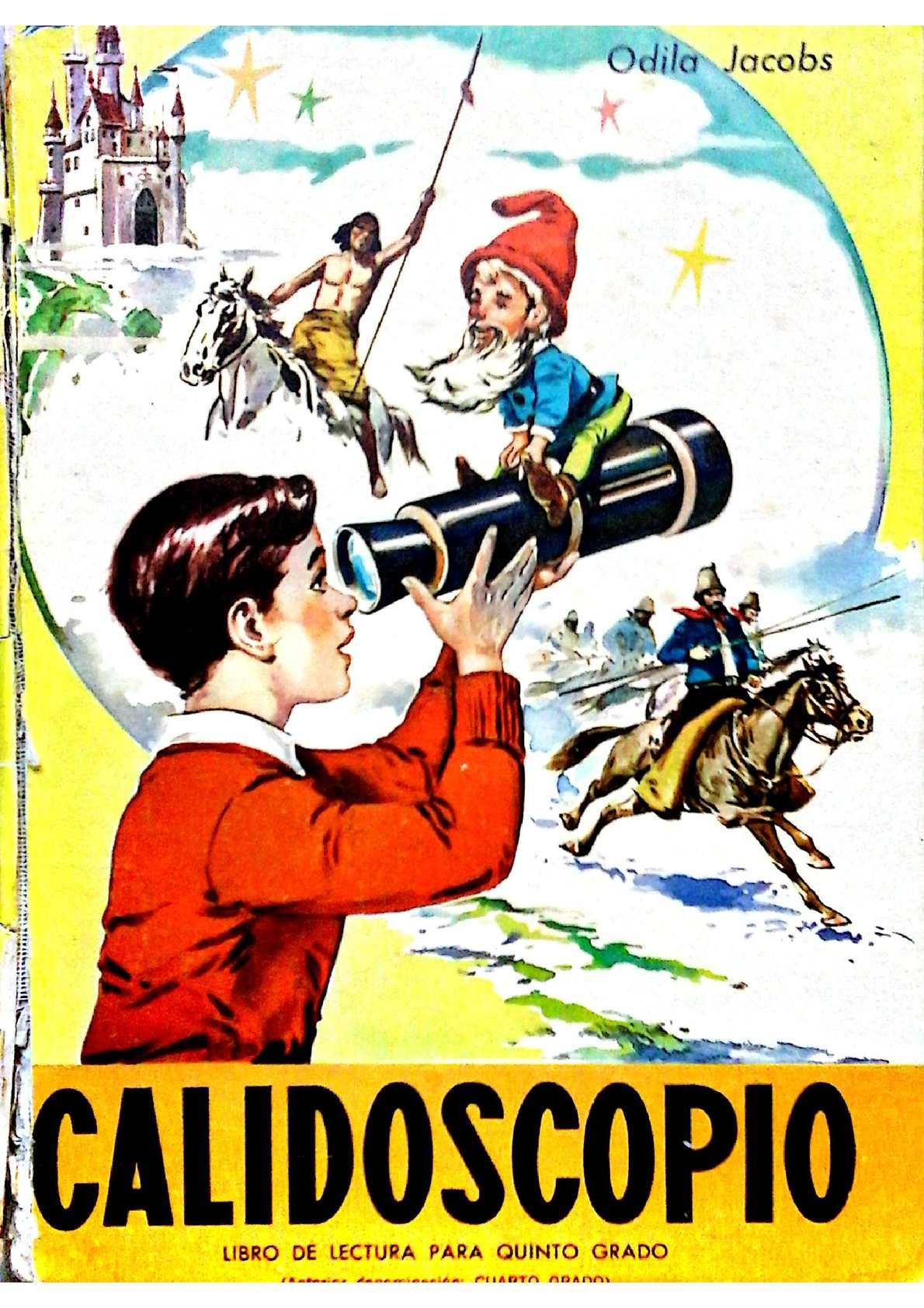 Calidoscopio. Libro de lectura para quinto grado