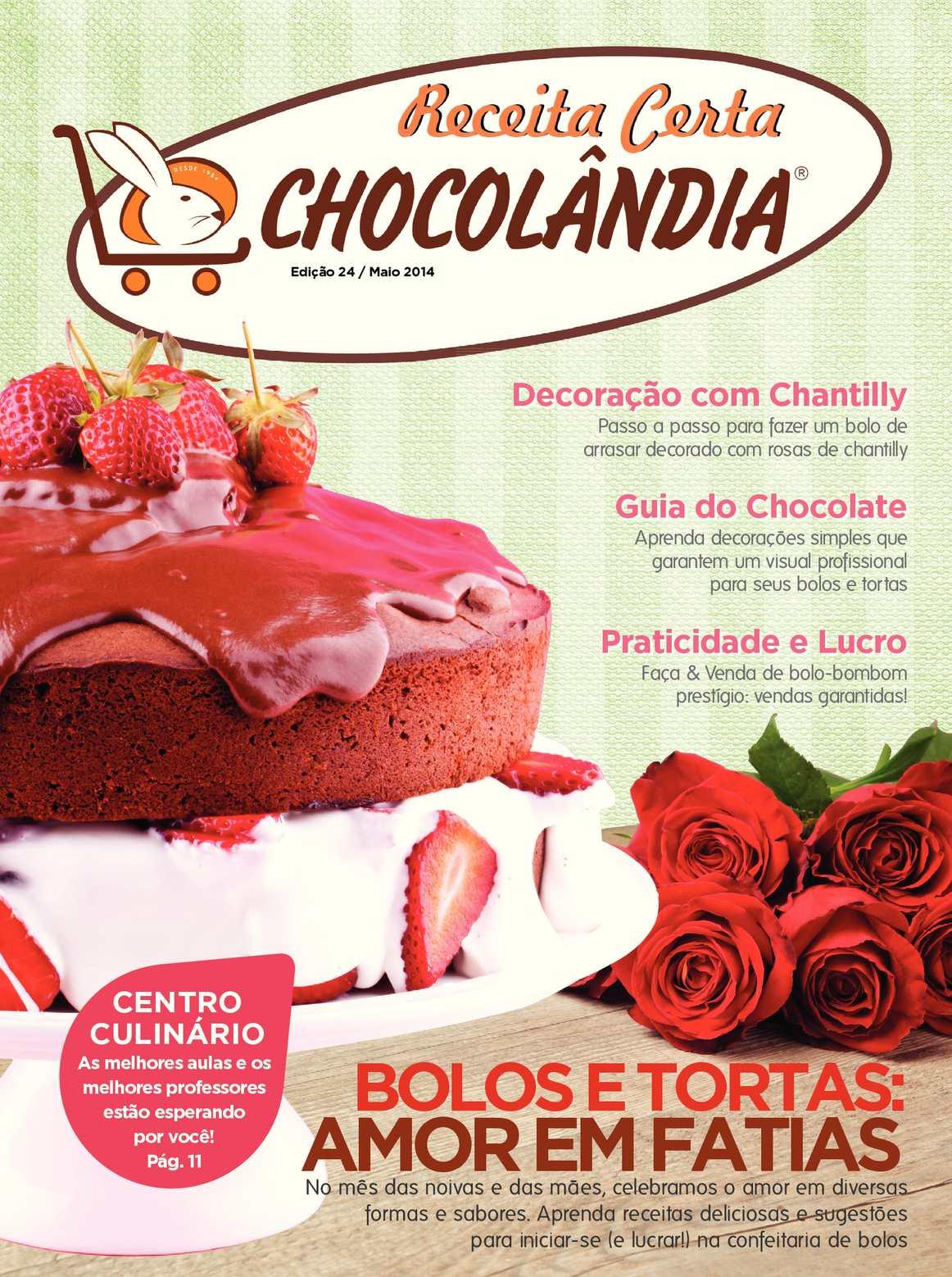 Revista Receita Certa Chocolândia - Bolos e Tortas: Amor em fatias