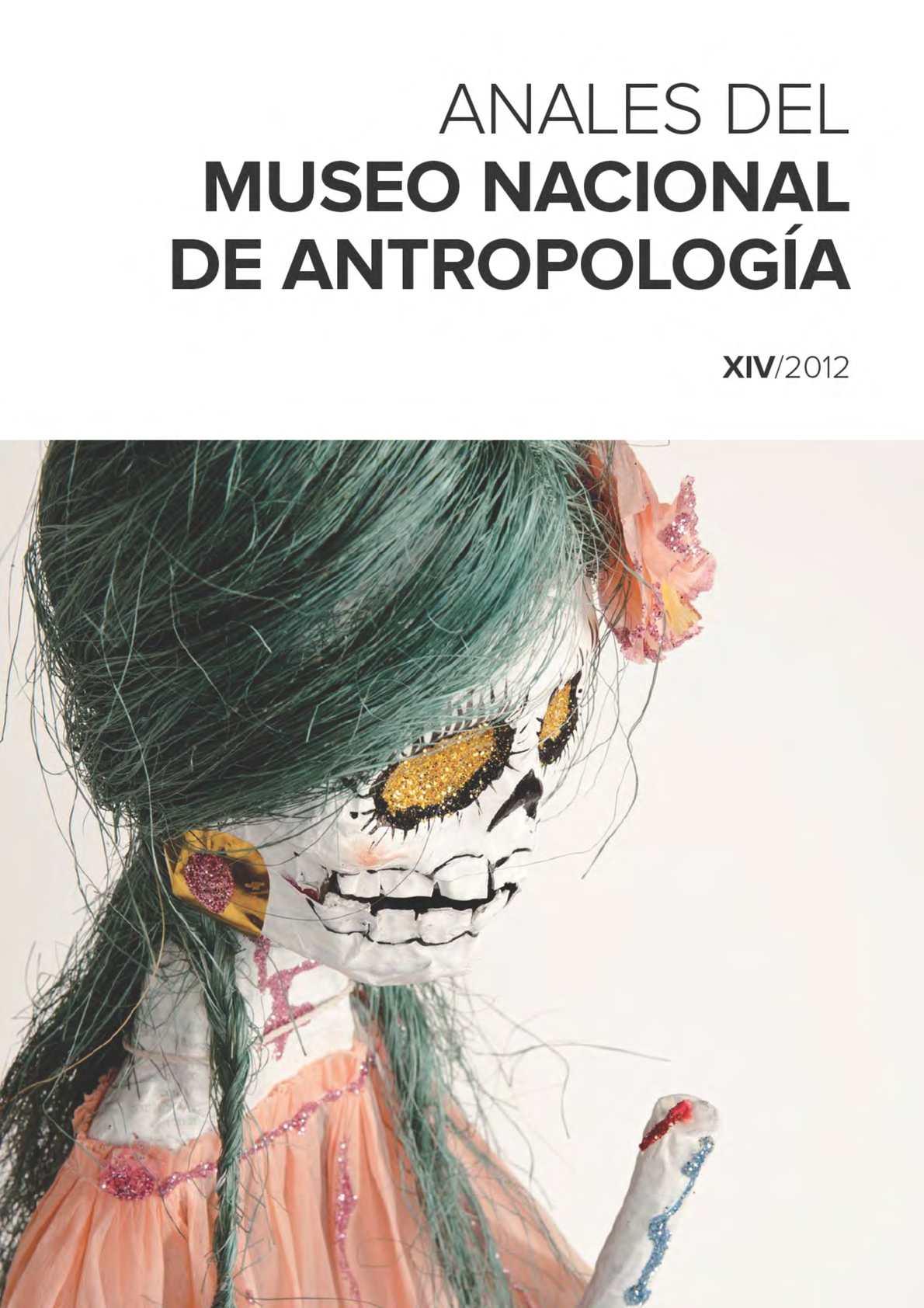 Calaméo - Anales del Museo Nacional de Antropología XIV/2012