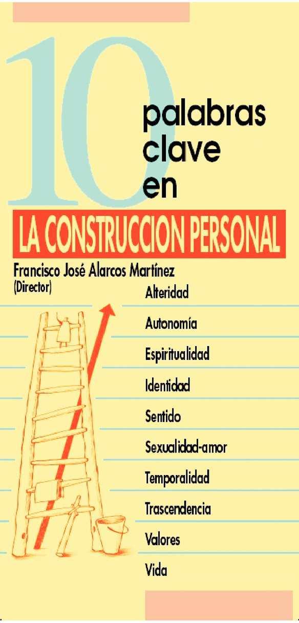 Alarcos F. - 10 palabras clave en la construccion personal