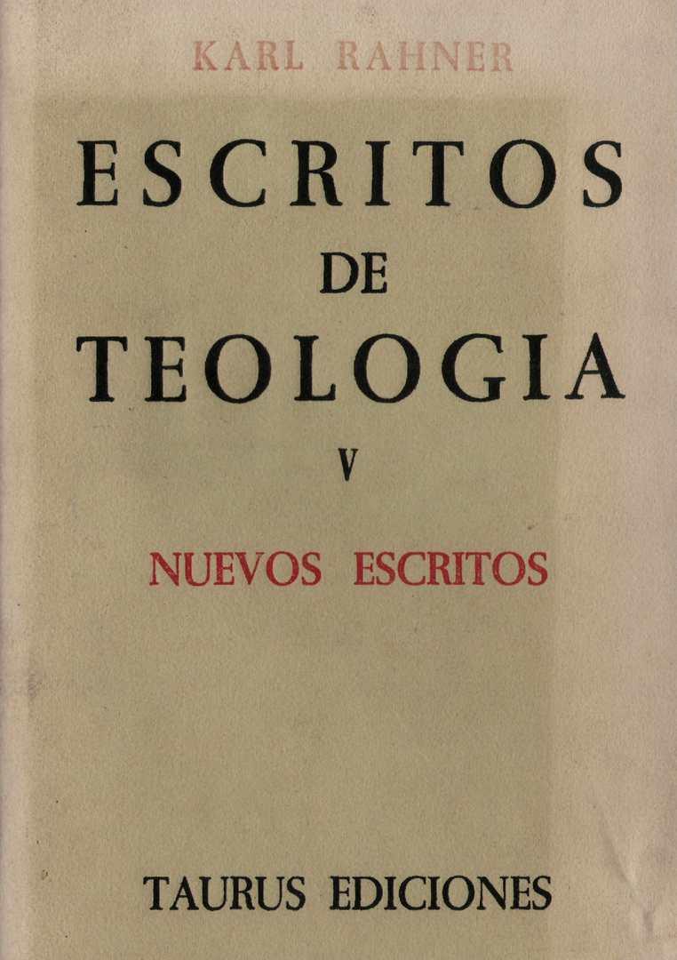 Rahner K. - Escritos de Teologia V. Nuevos escritos
