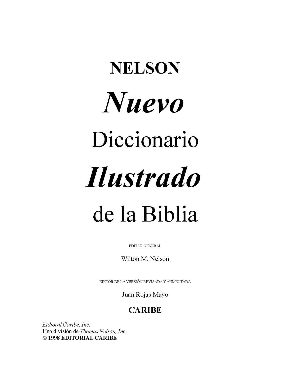 Calaméo - Diccionario ilustrado de la Biblia. Por: Wilton M. Nelson
