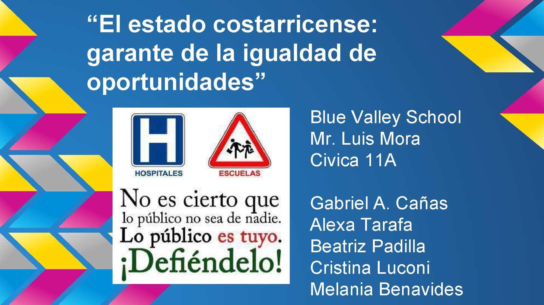 """Proyecto Civica """"El Estado costarricense: garante de la igualdad de oportunidades"""""""