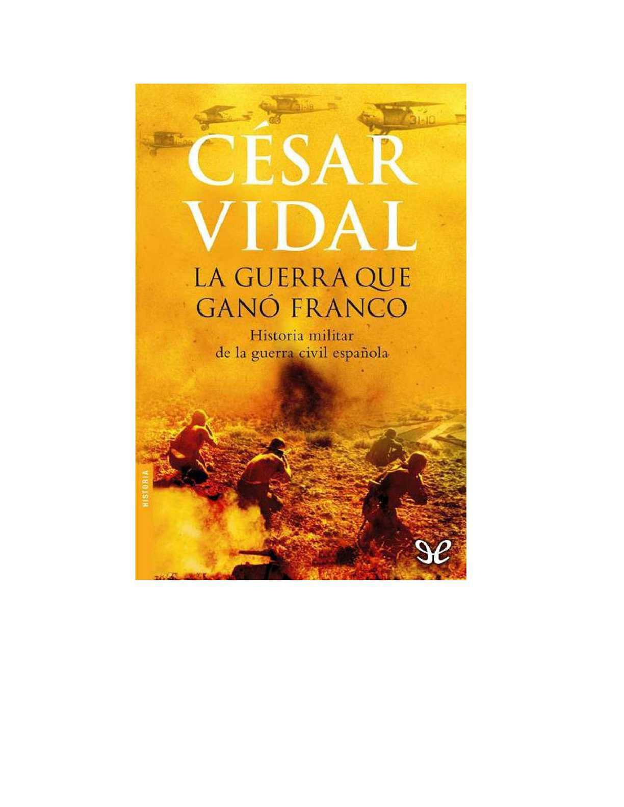 Calaméo - La Guerra que ganó Franco