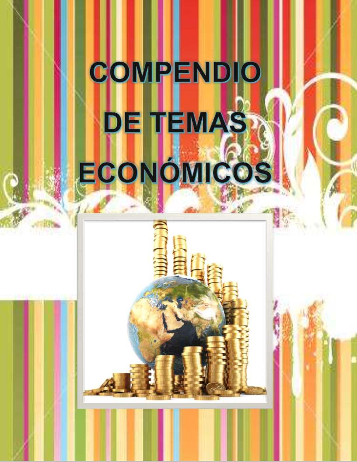 Compendio de Temas Económicos