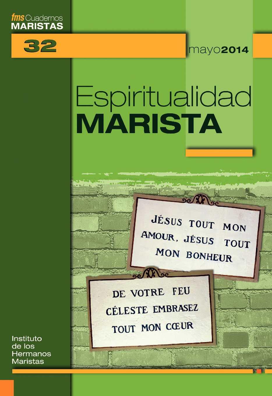 Calaméo - ESPIRITUALIDAD MARISTA- Cuadernos Maristas 32