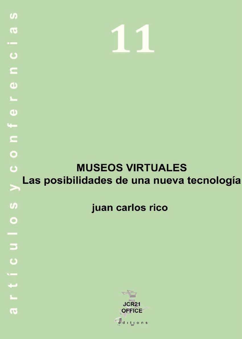 Museos Virtuales, las posibilidades de una nueva tecnología