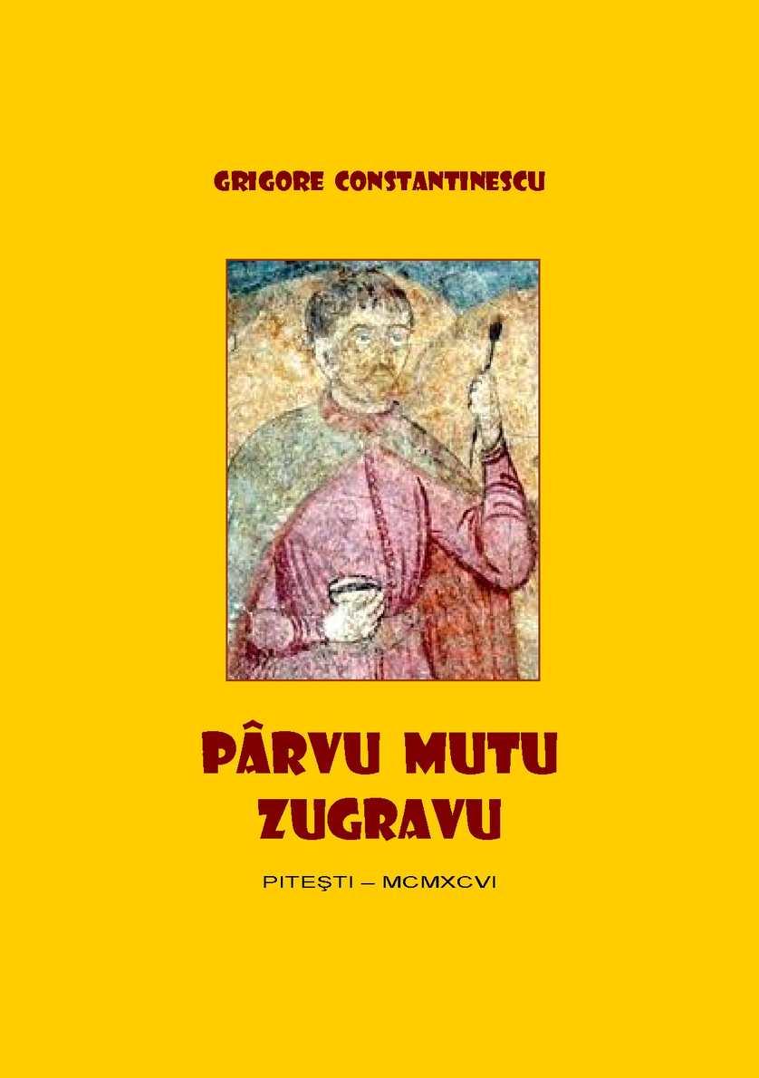 GRIGORE CONSTANTINESCU - PARVU MUTU
