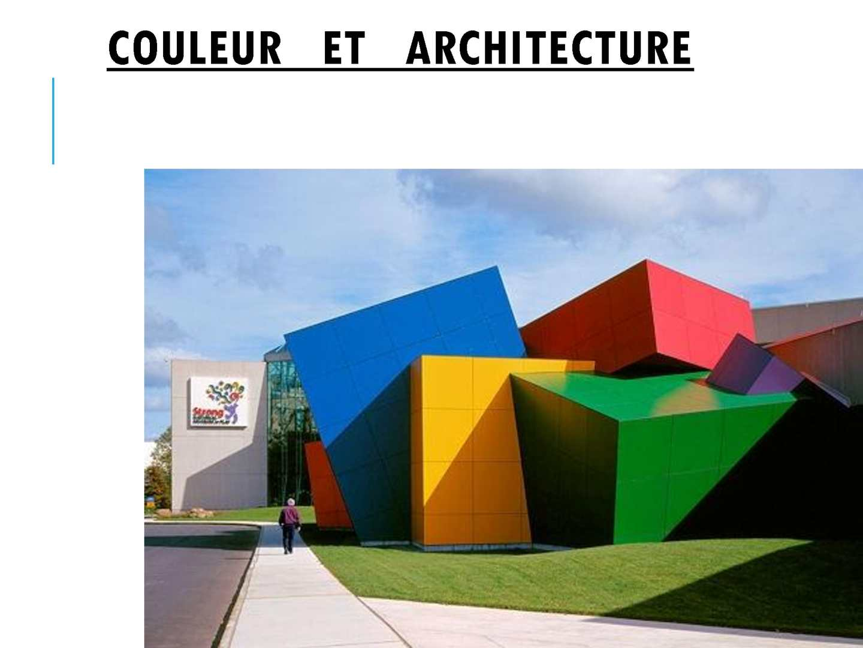 COULEUR   ET   ARCHITECTURE