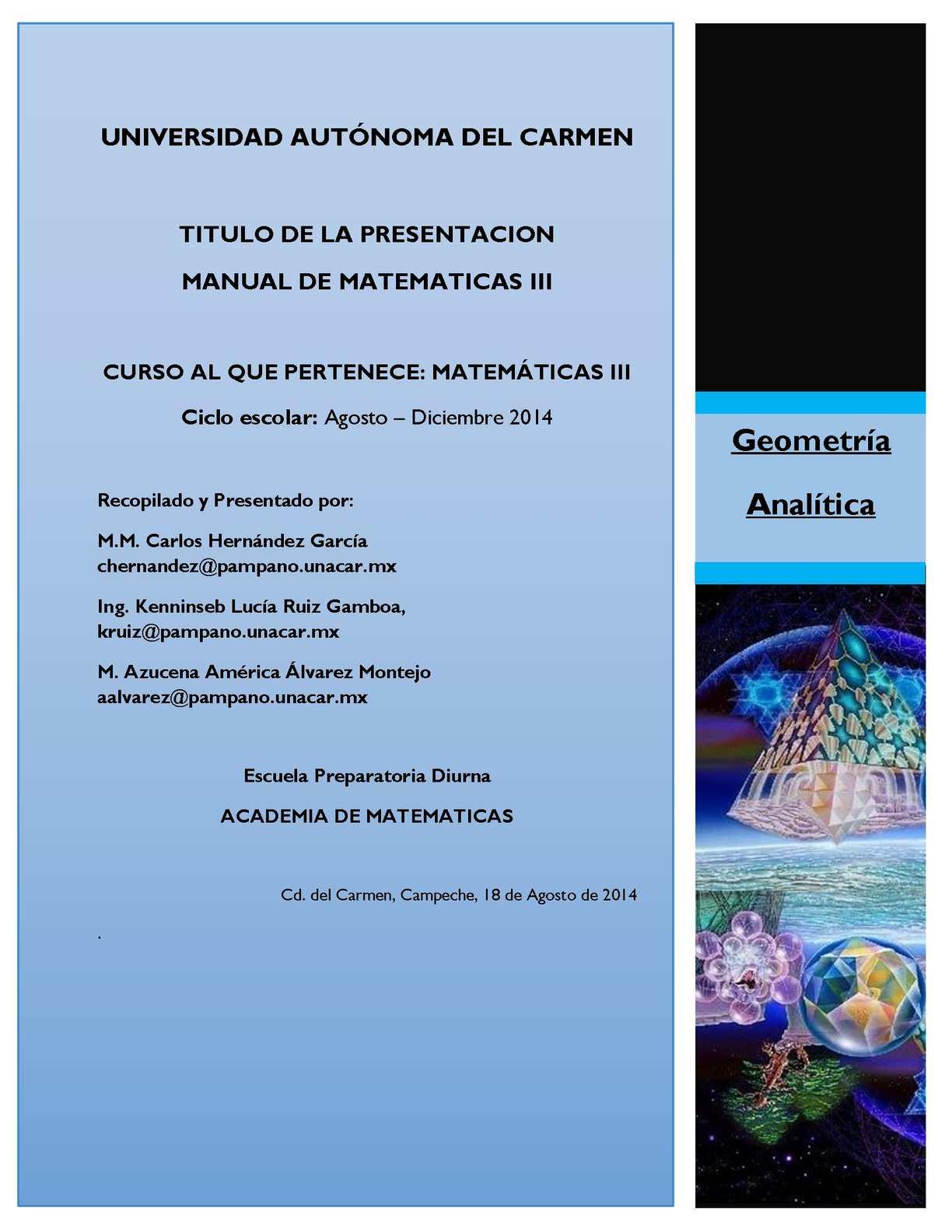 Manual de Matemáticas III Geometría Analítica Agosto 2014