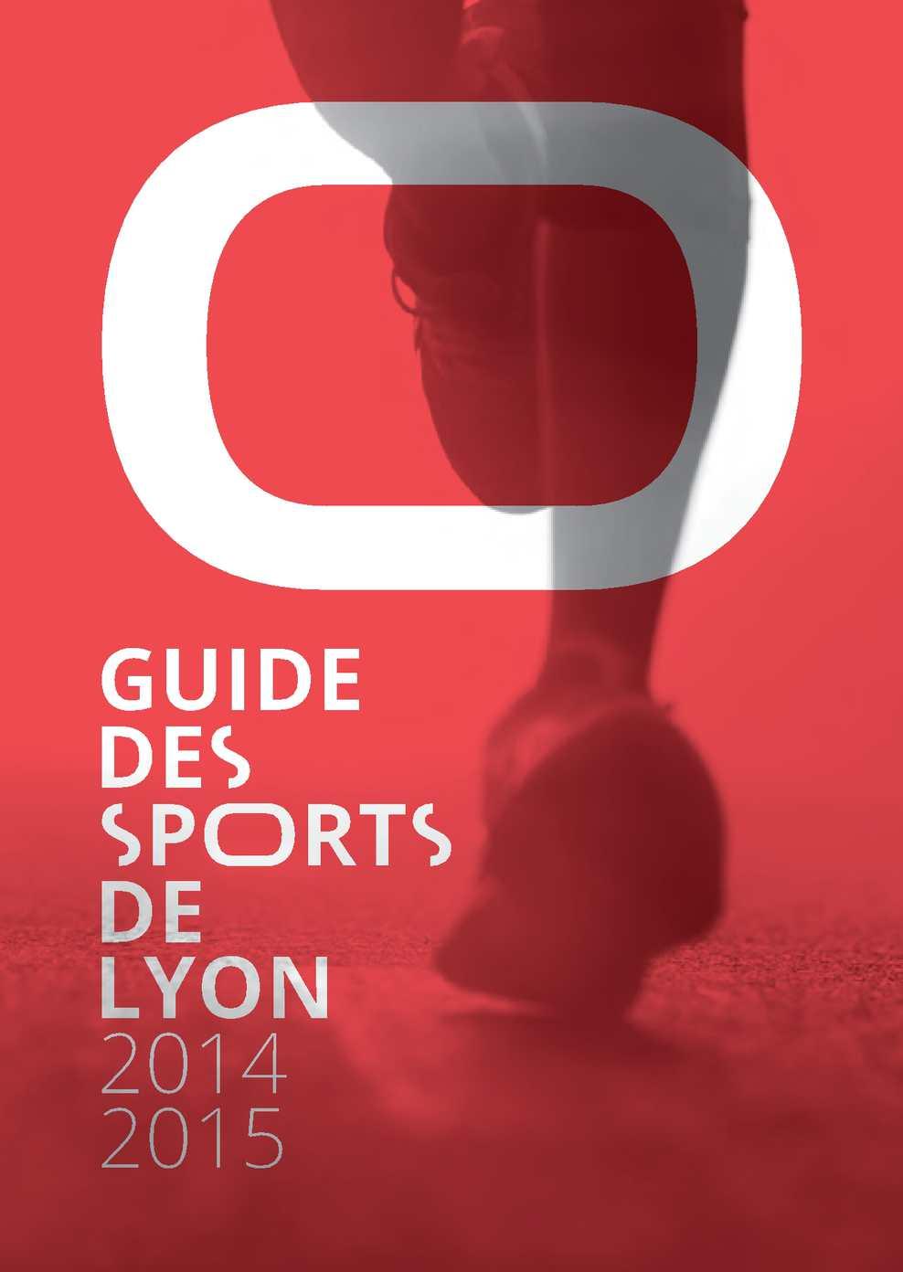 Calam o guide des sports de la ville de lyon 2014 2015 - Office des sports de lyon ...
