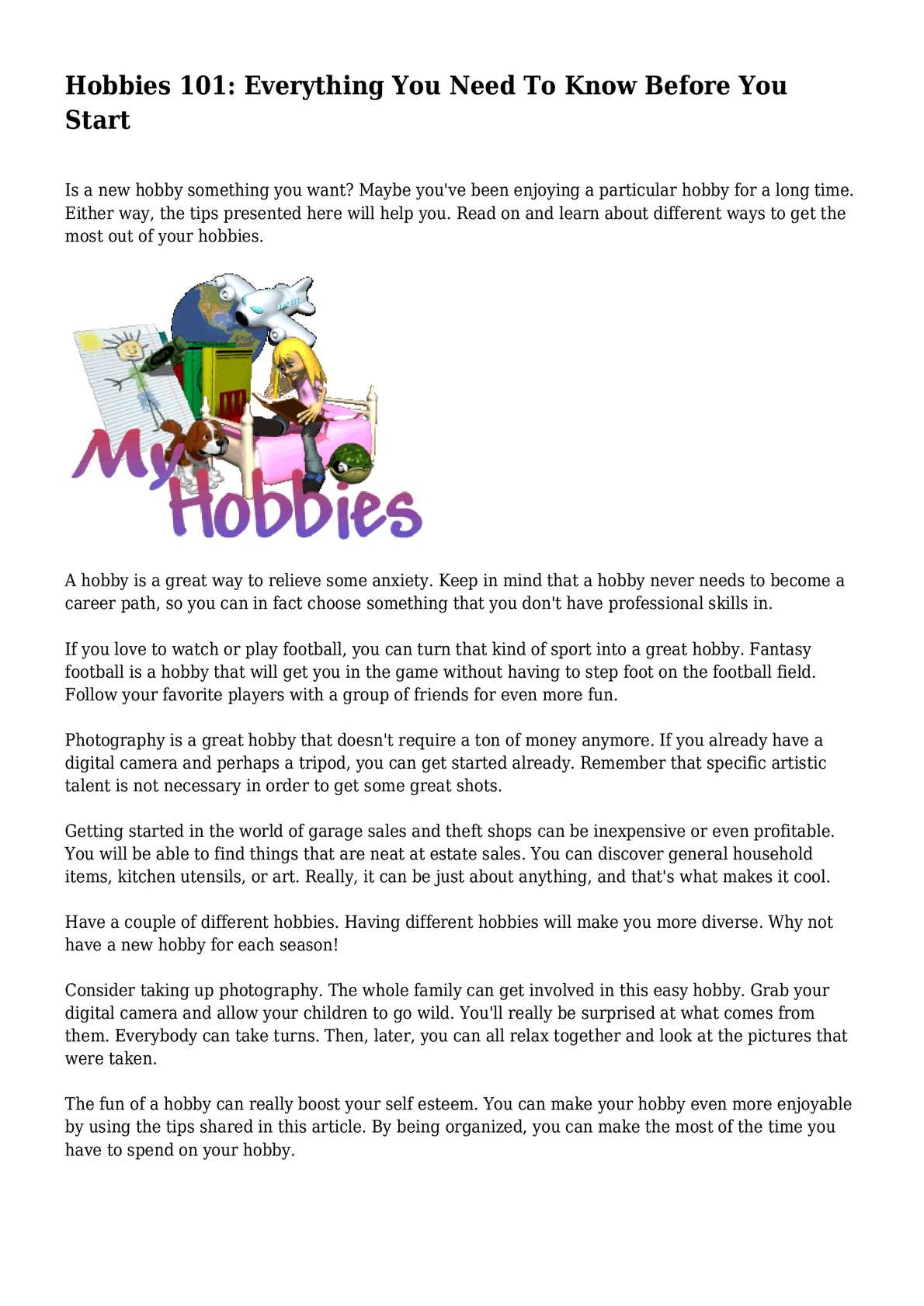 How to choose a hobby - useful tips