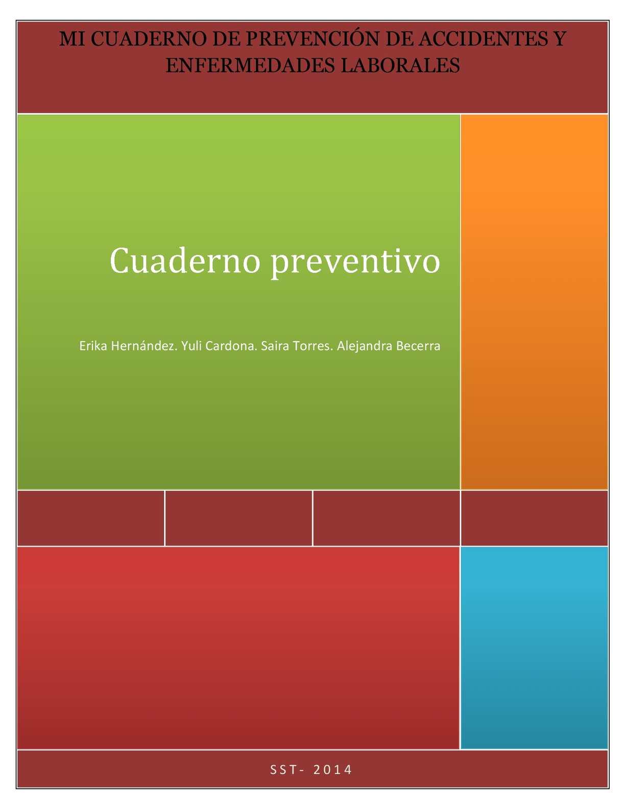 MI CUADERNO DE PREVENCIÓN DE ACCIDENTES Y ENFERMEDADES LABORALES