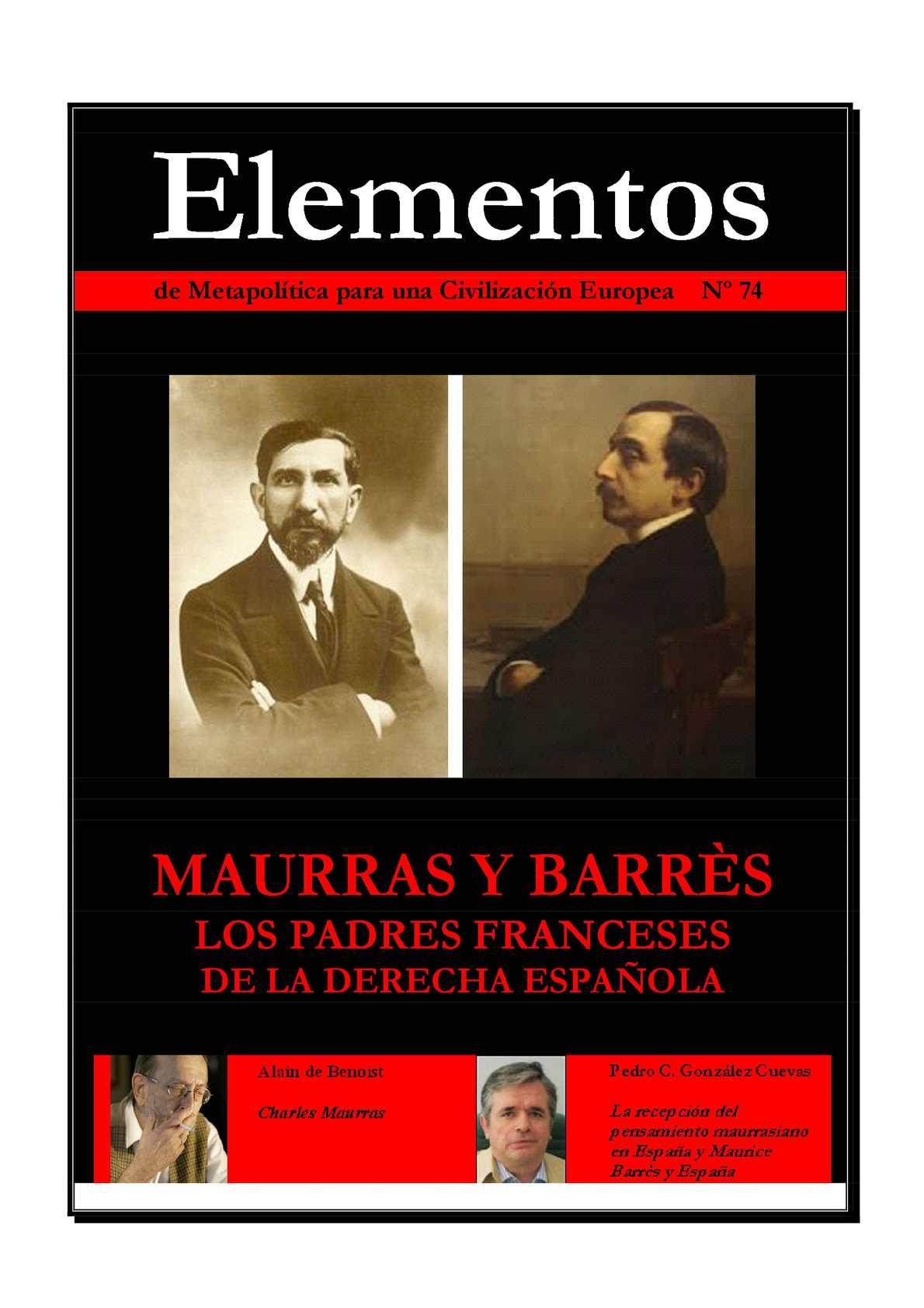Elementos 74 : Maurras y Barrès