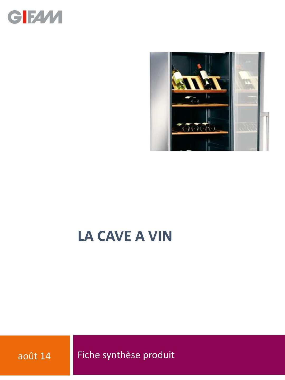 Calam o tout savoir sur la cave vin - Cave a vin que choisir ...