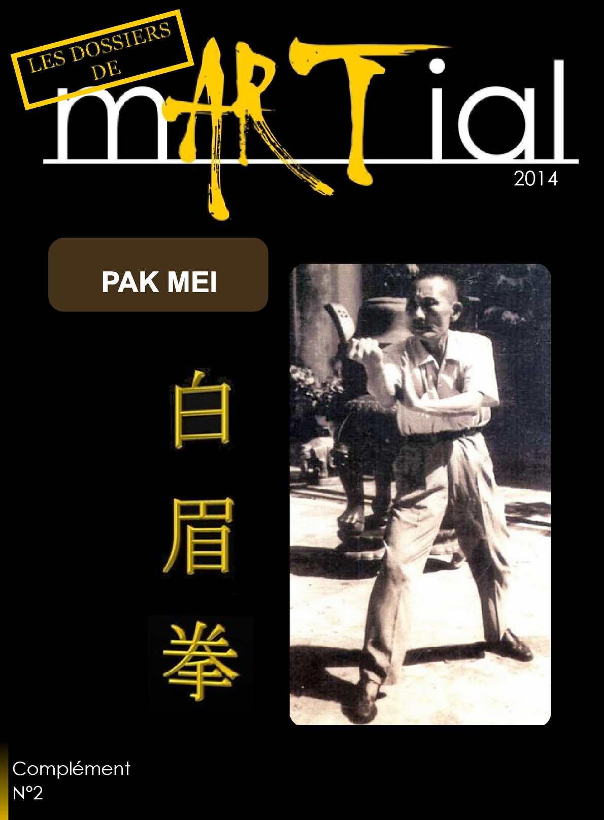 mARTial N2 : dossier Pak Mei