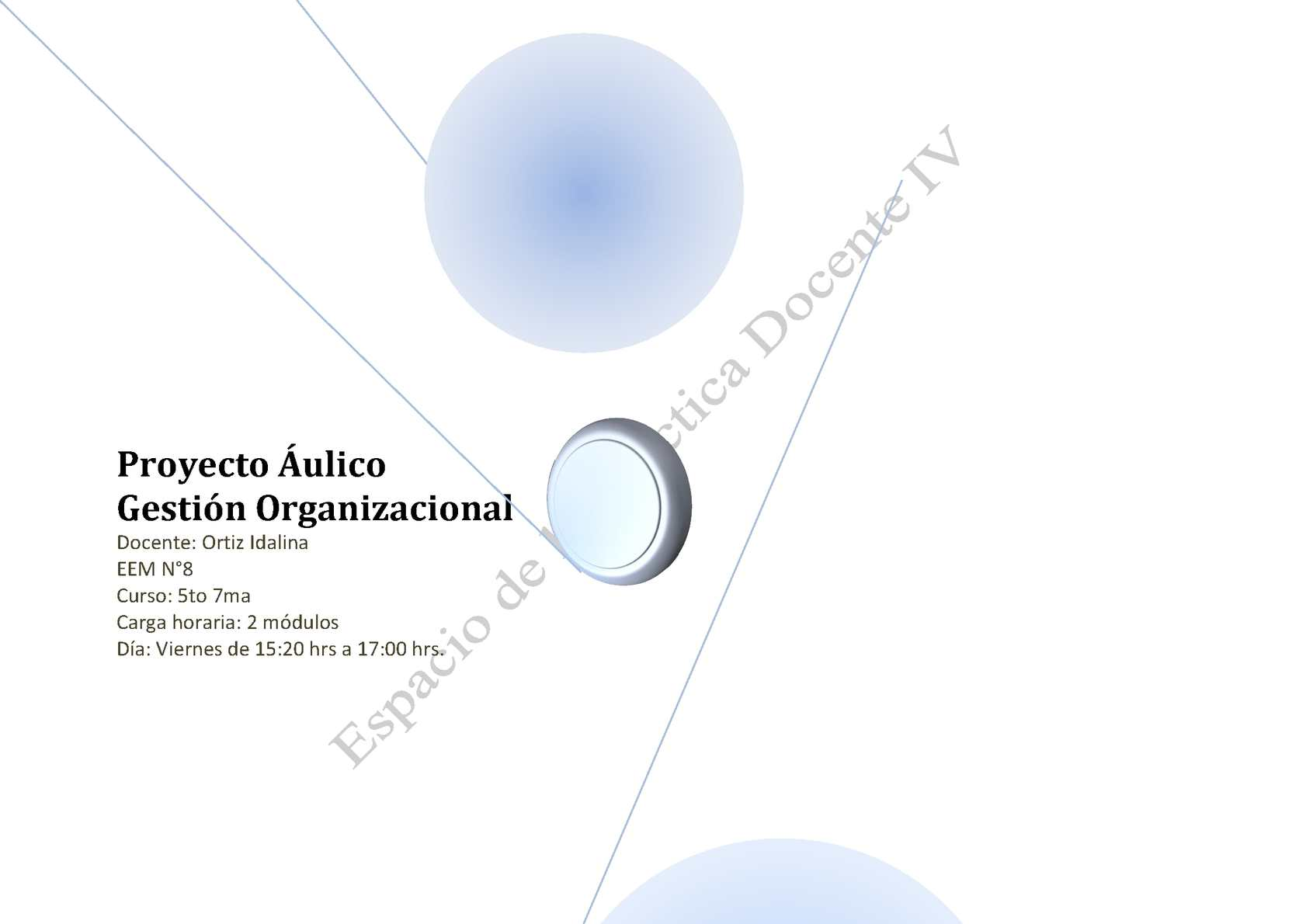 2014 - Idalina Ortiz - Proyecto Aulico - Gestión Organizacional