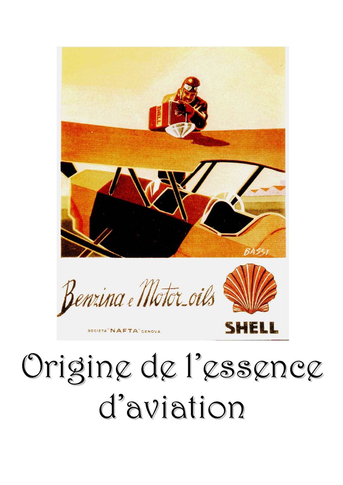 Origine de l'essence Aviation