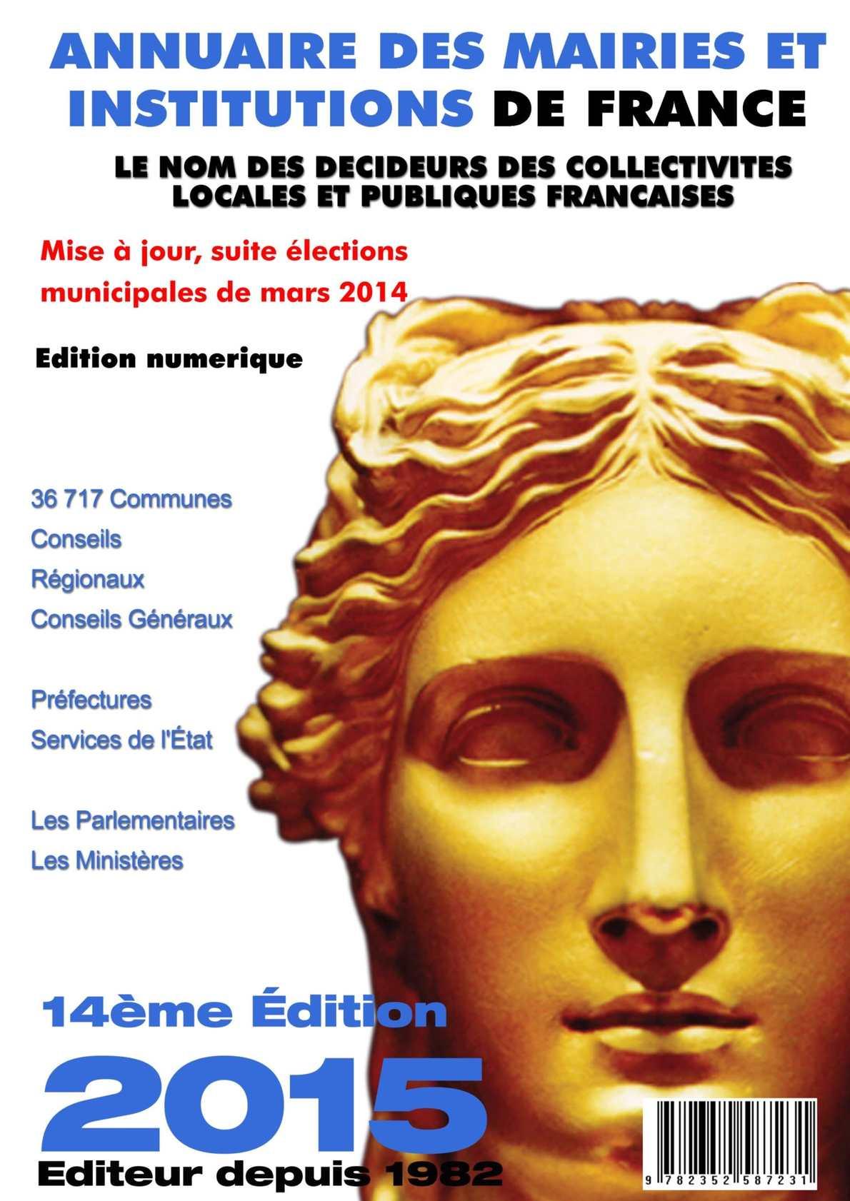 Annuaire des Mairies et Institutions de France 2015