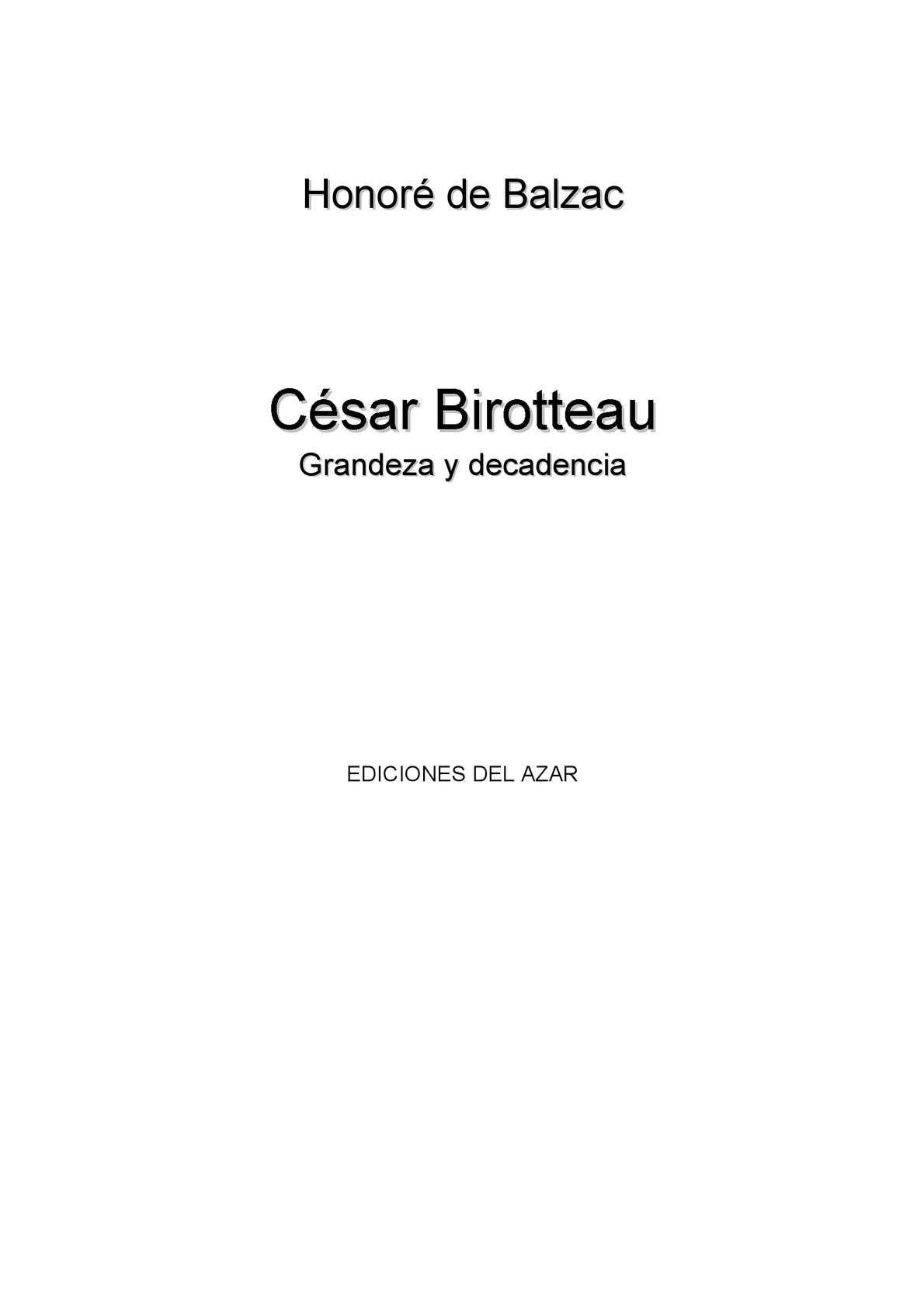 Calaméo - Honoré de Balzac: César Birotteau: grandeza y decadencia