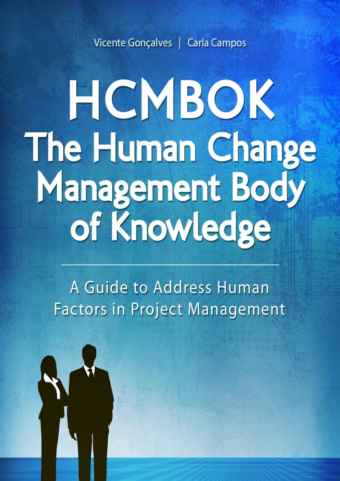 HCMBOK - The Human Change Management Body of Knowledge