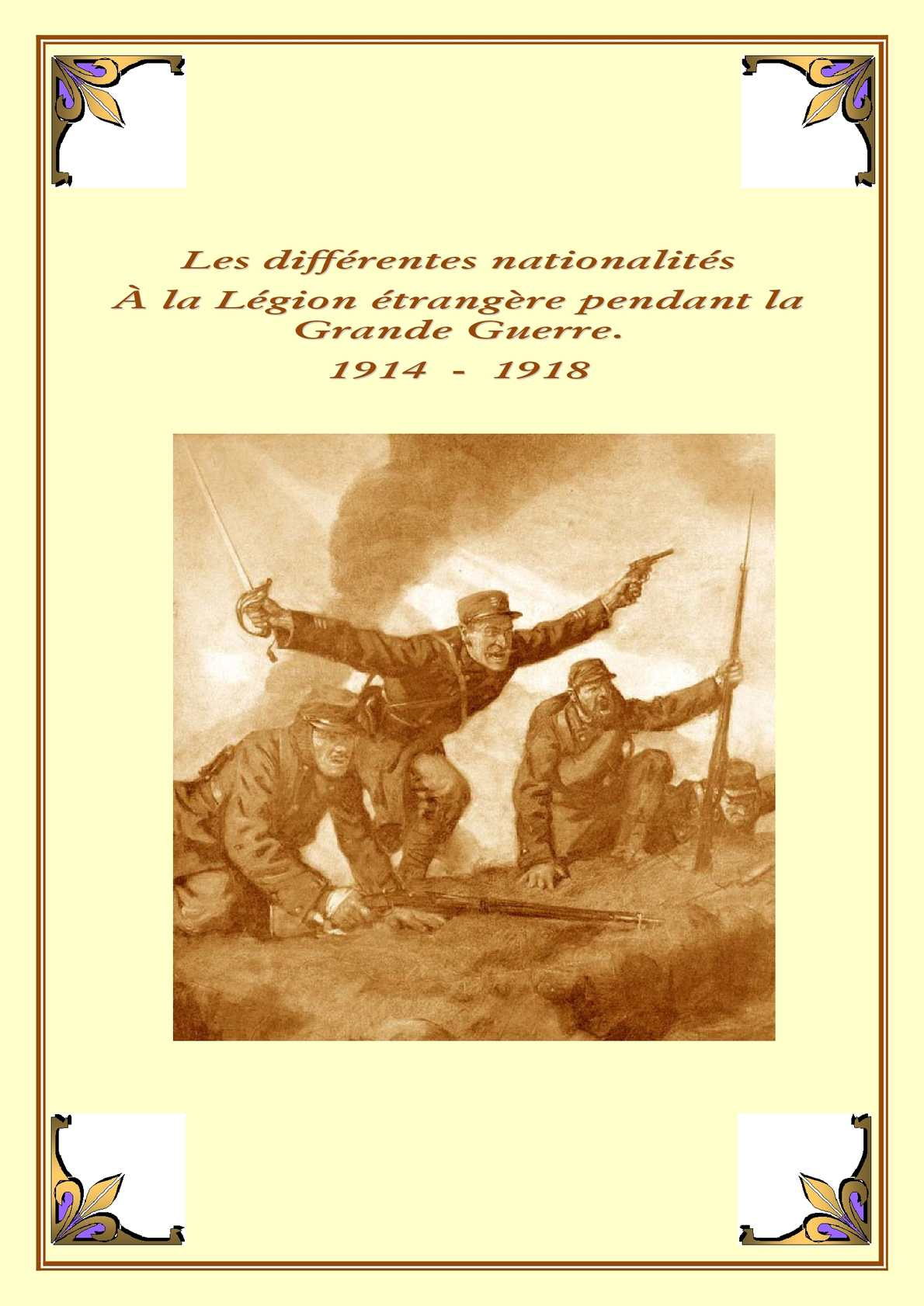 Les Différentes Nationalités au sein du RMLE. Grande guerre