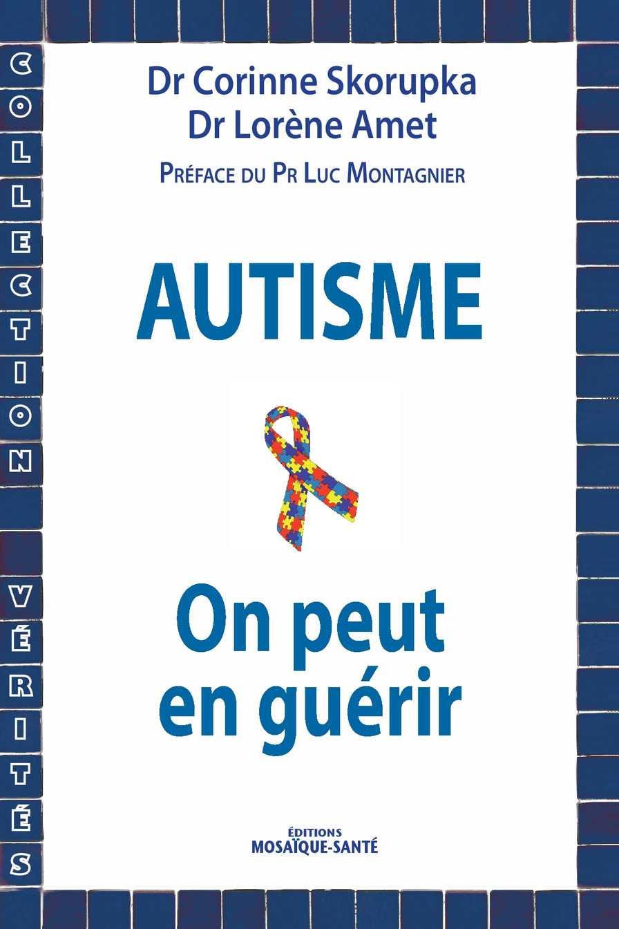 Autisme : on peut en guérir