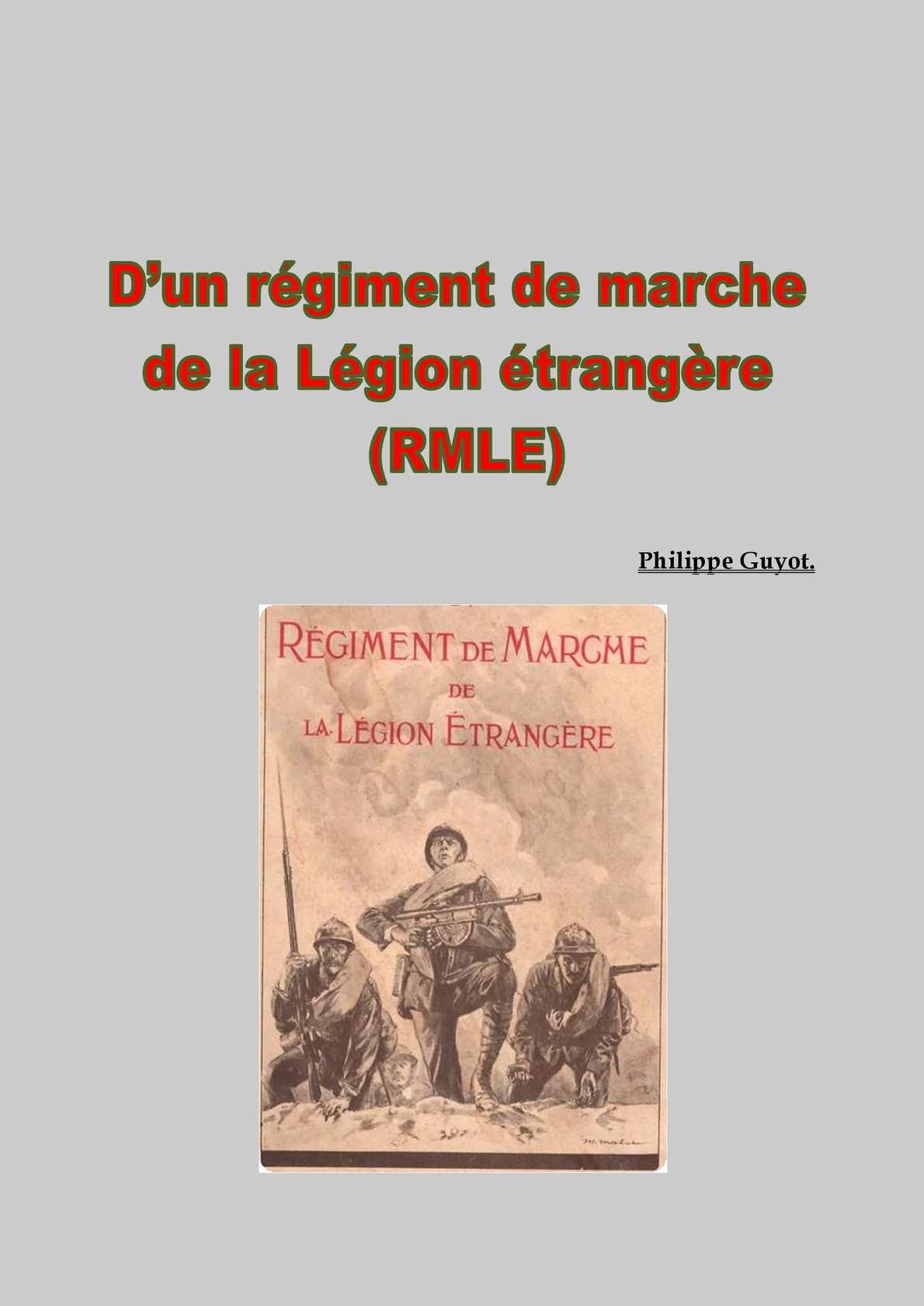 Régiments De Marche De La Légion Etrangère V 01