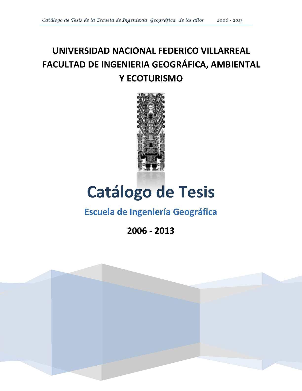 Calaméo - Tomo IV Catálogo de Tesis 2006 2013 Ing. Geografica