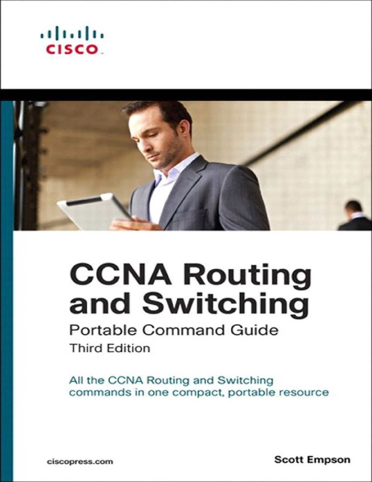 Ccna Routing And Switching Portable Command Guide (3rd Edition) Scott Empson