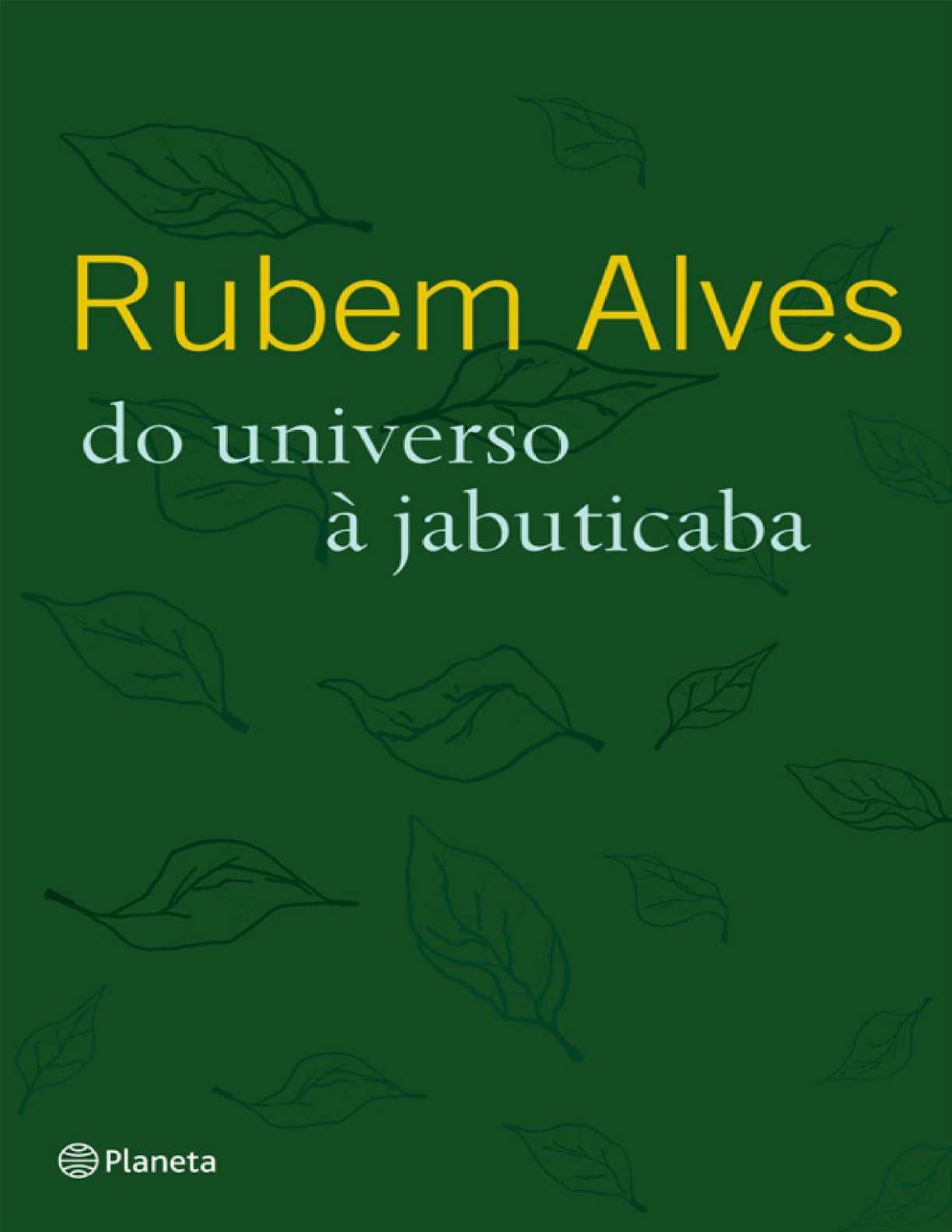 bf06e0a3ed8c4 Calaméo - Do Universo A Jabuticaba Rubem Alves