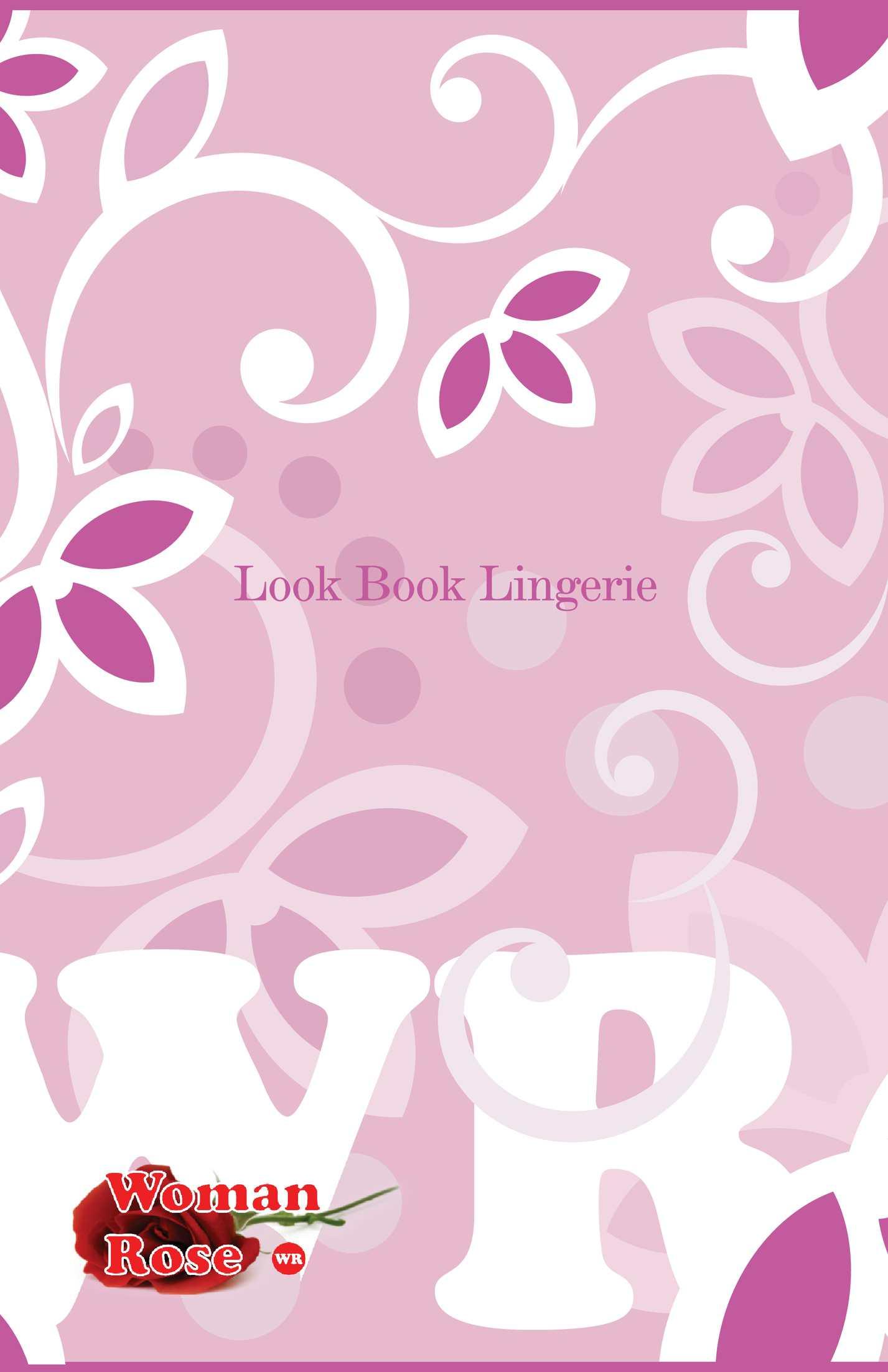 Woman Rose Lingerie - Look Book
