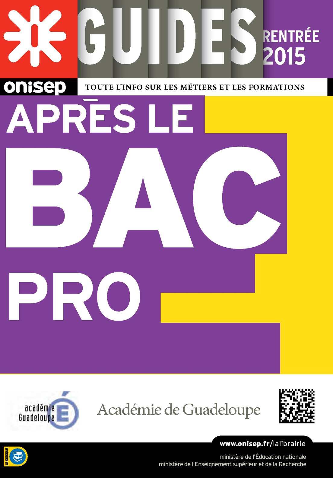 Calam o apr s le bac pro rentr e 2015 guadeloupe - Office education nationale ...