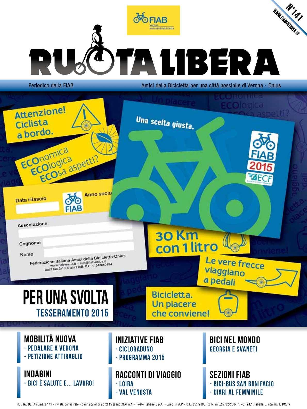 Ruotalibera 141 (gennaio/febbraio 2015) - FIAB Verona - AdB
