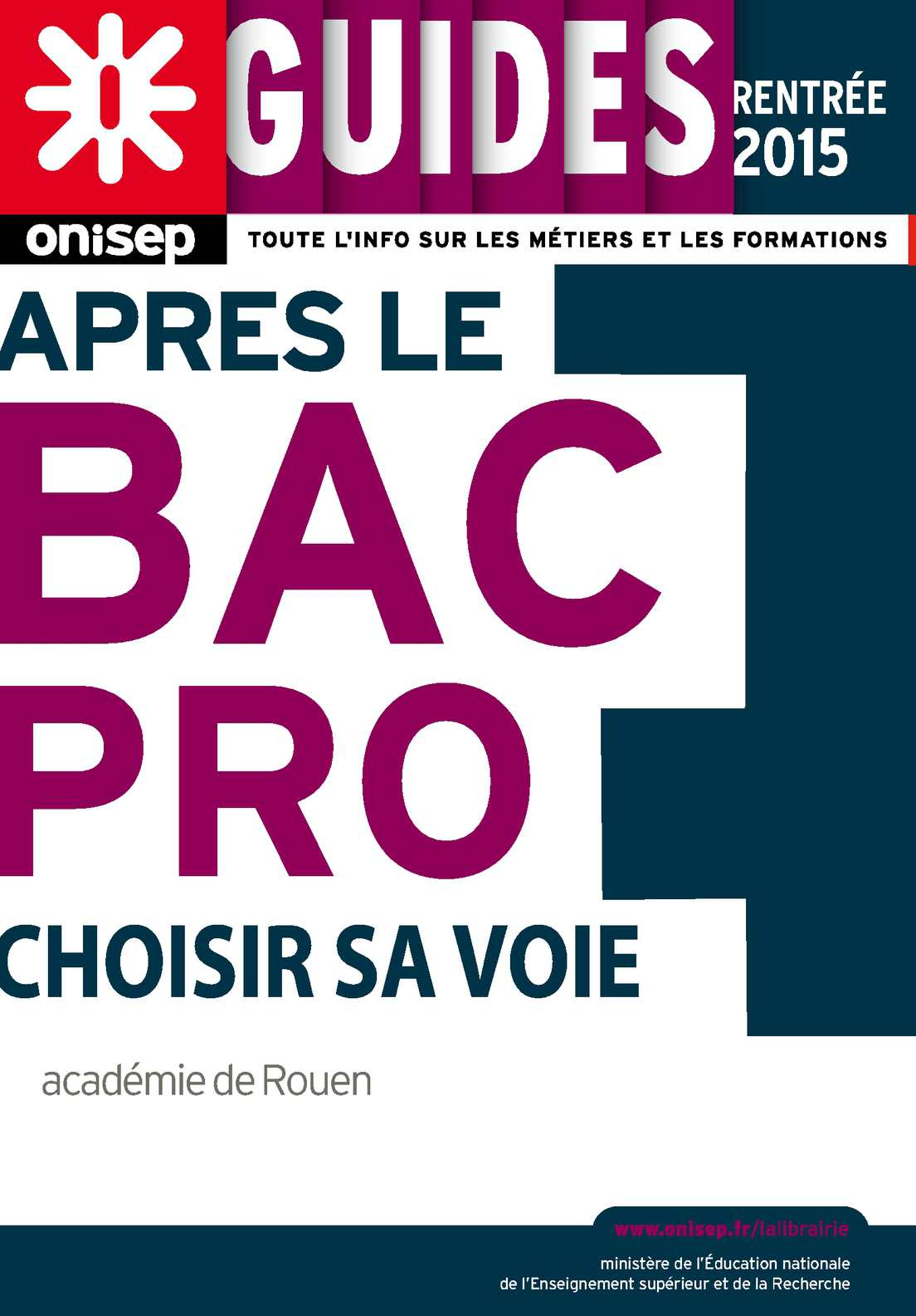 Calam o apr s le bac pro rentree 2015 onisep haute normandie - Office education nationale ...