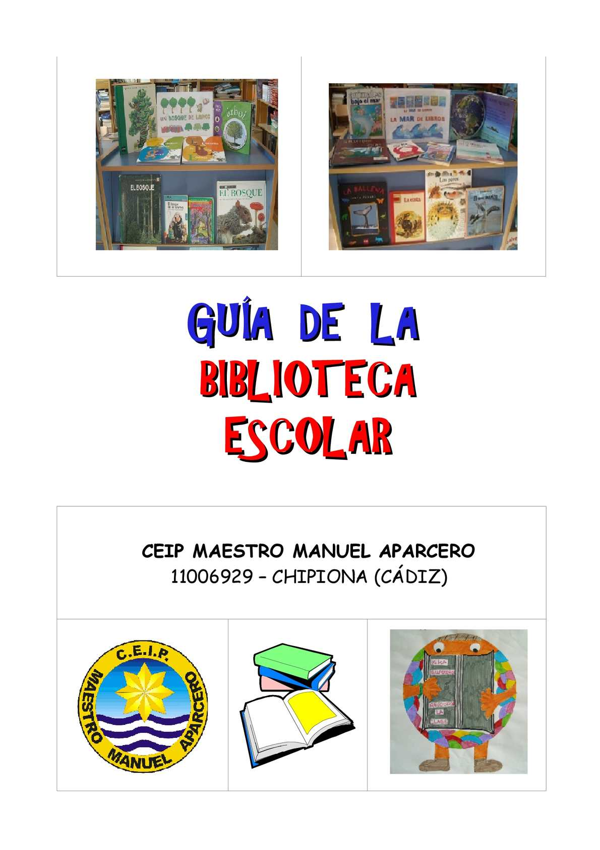 Guía Biblioteca Escolar Ceip Aparcero completa