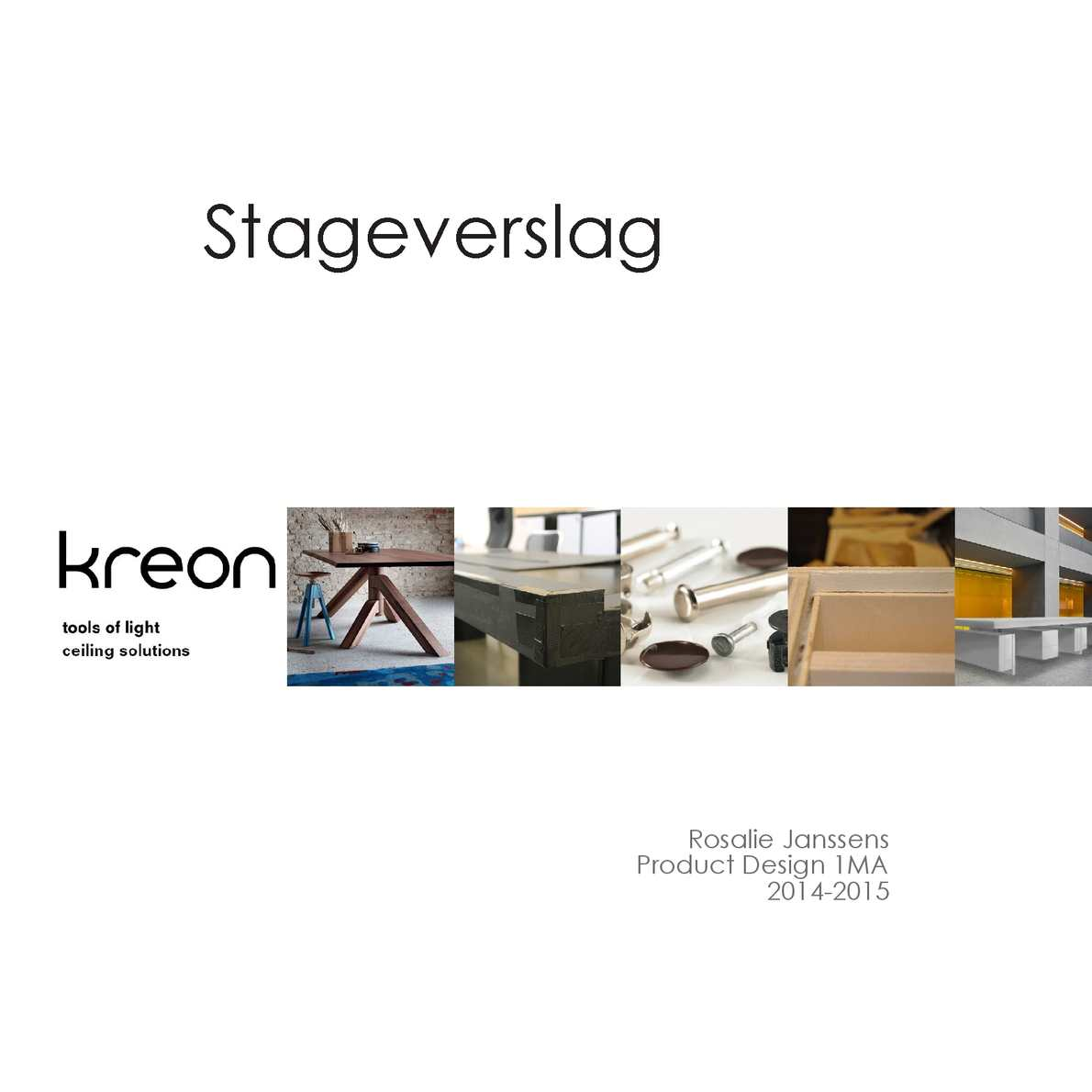 Calam o stageverslag for Interieur design opleiding hbo