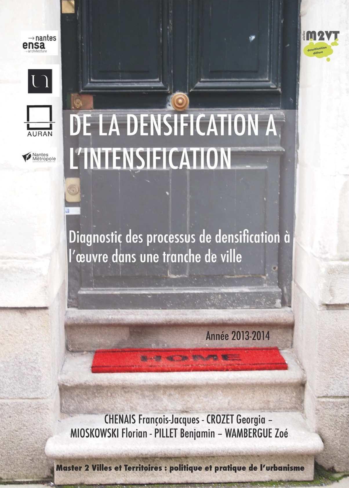 De la densification à l'intensification : Diagnostic des processus de densification à l'œuvre dans une tranche de ville