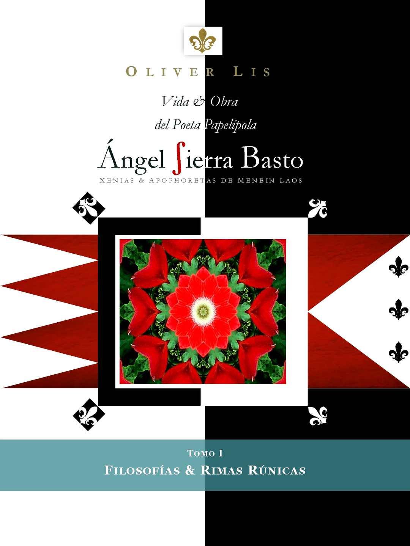 Ángel Sierra Basto - Filosofías & Rimas Rúnicas