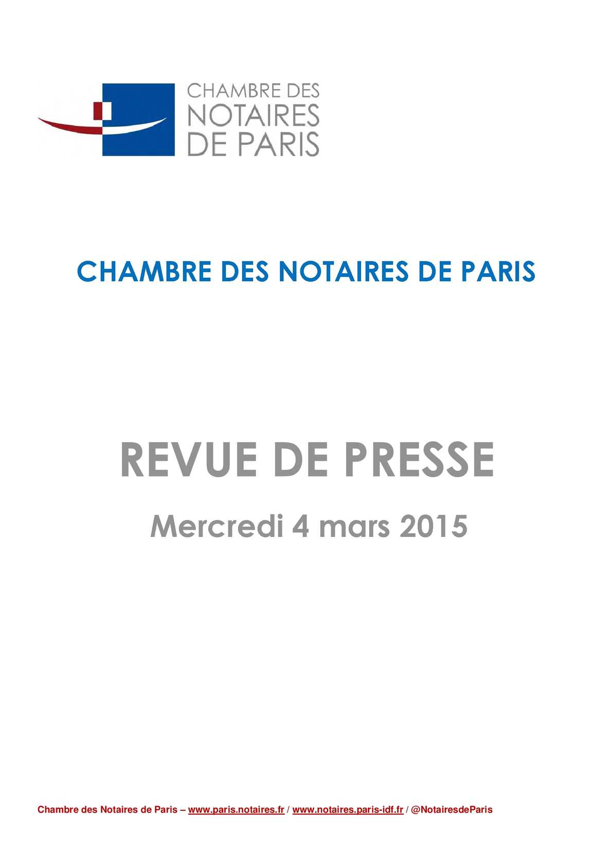 Calam o revue de presse l mercredi 4 mars 2015 for Chambre de notaire paris