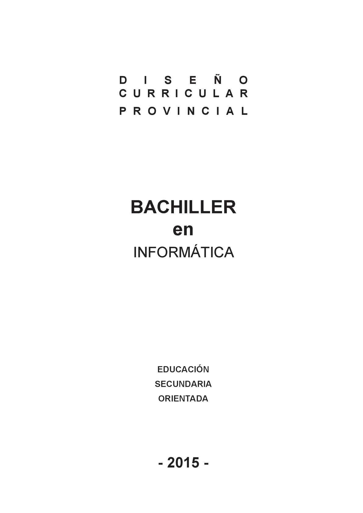 BACHILLER EN INFORMÁTICA