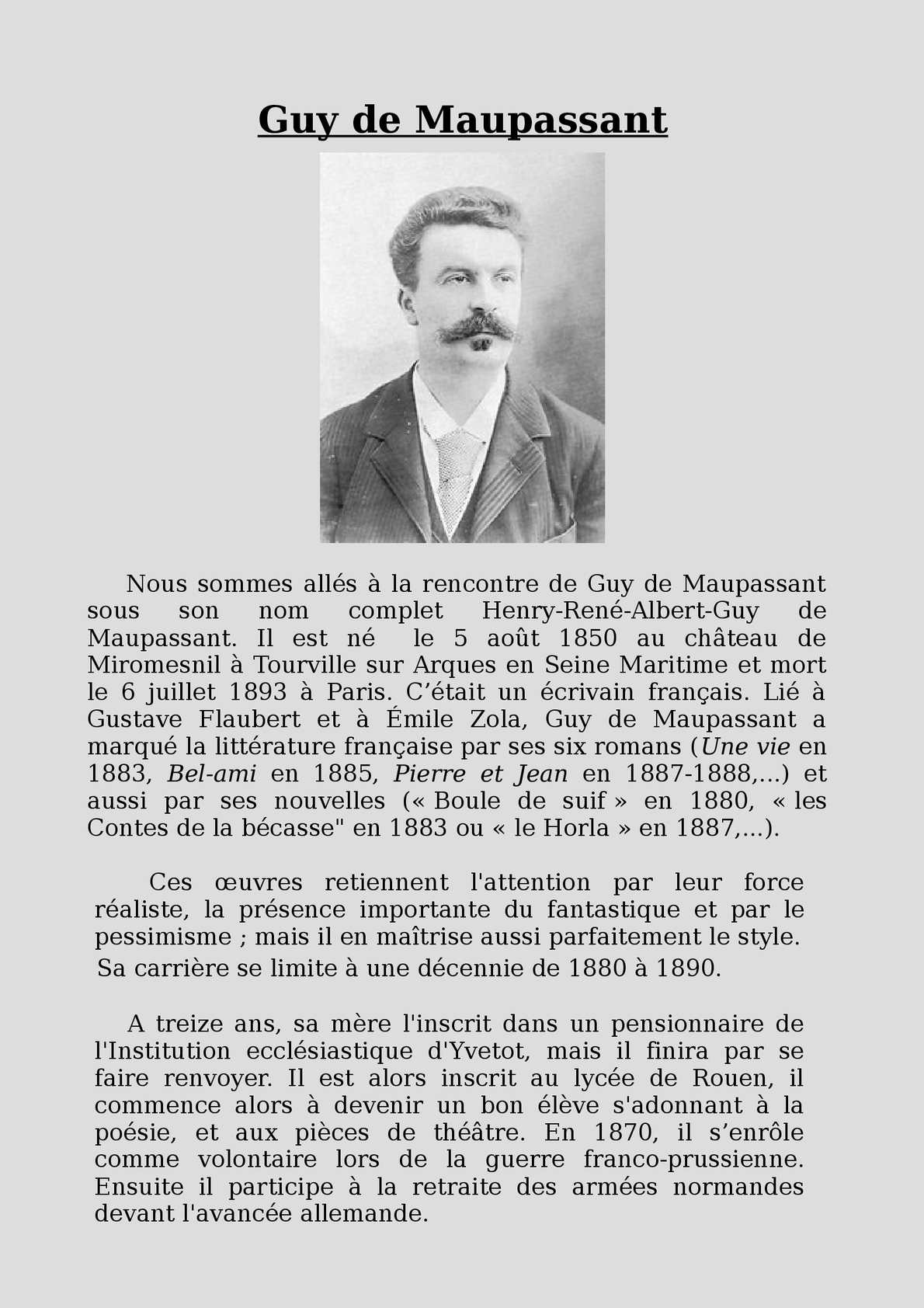 a biography of guy de maupassant a writer Read guy de maupassant 's biography, works and quotes online for free readcentralcom offers the most comprehensive collection of books and writings by guy de.