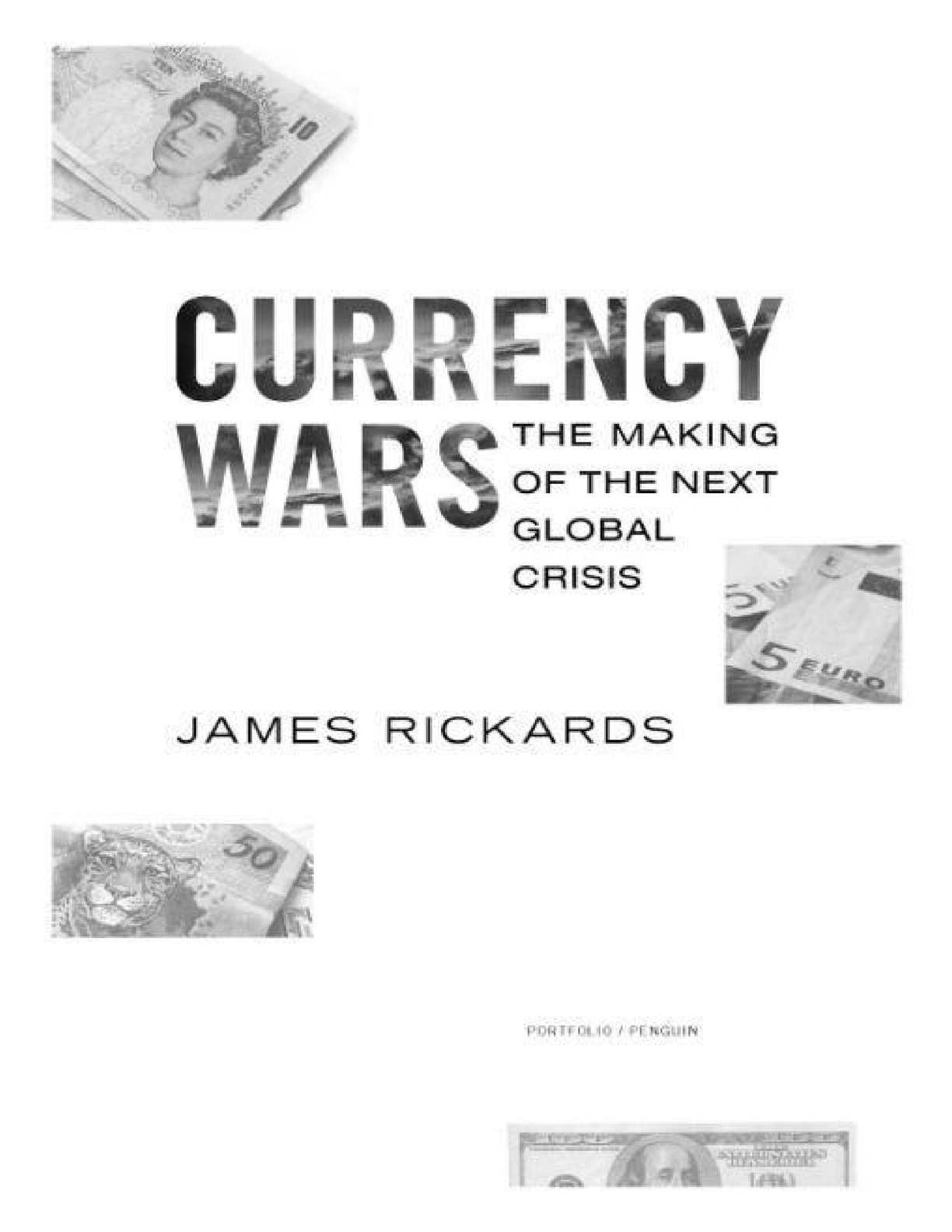 Calaméo Currency Wars The Making of the Next Global Crisis by